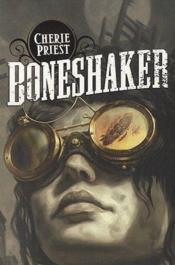 Boneshaker - Couverture - Format classique