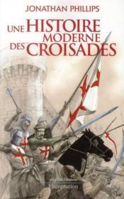 Une histoire moderne des croisades - Couverture - Format classique
