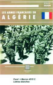 Les armés francaises en Algérie - Couverture - Format classique