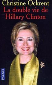 La double vie de Hillary Clinton - Couverture - Format classique