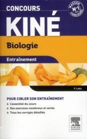 ENTRAINEMENT ; concours kiné ; biologie ; QCM et exos (3e édition) - Couverture - Format classique