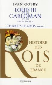 Louis III, Carloman et Charles le gros - Couverture - Format classique