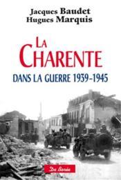 La Charente dans la guerre (1939-1945) - Couverture - Format classique