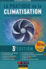 La pratique de la climatisation et du chauffage thermodynamique (3e édition) - Couverture - Format classique