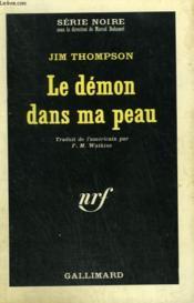 Le Demon Dans Ma Peau. Collection : Serie Noire N° 1057 - Couverture - Format classique