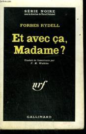 Et Avec Ca, Madame ? ( If She Should Die ). Collection : Serie Noire N° 710 - Couverture - Format classique