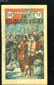 Le Reliquaire d'Acier. - Couverture - Format classique