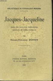 Jacques-Jacqueline. Essai Sur Quelques Phenomenes Normaux Et Supra-Normaux - Couverture - Format classique