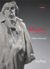 Balzac, le souffle du génie - Couverture - Format classique