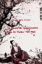 La quête de l'immortalité chez Li Taibo - Couverture - Format classique