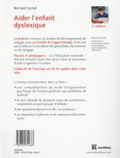 Aider l'enfant dyslexique ; 3e édition - 4ème de couverture - Format classique