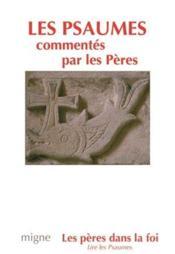 Les psaumes commentes par les peres - Couverture - Format classique