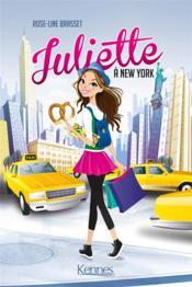 Juliette T.1 ; Juliette à New-York - Couverture - Format classique