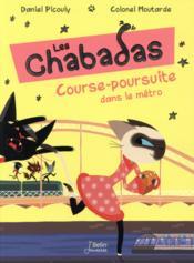 Les Chabadas T.5 ; course-poursuite dans le métro - Couverture - Format classique