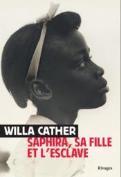 Saphira, sa fille et l'esclave - Couverture - Format classique