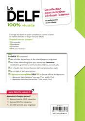 Le DELF - 100% réussite ; nouveau delf B1 (édition 2016) - 4ème de couverture - Format classique