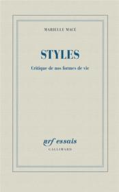 Styles ; critique de nos formes de vie - Couverture - Format classique