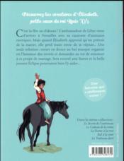 Elisabeth, princesse à Versailles T.6 ; un cheval pour Elisabeth - 4ème de couverture - Format classique