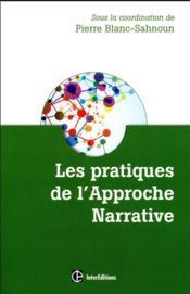 Pratique de l'approche narrative ; des vies multicolores - Couverture - Format classique