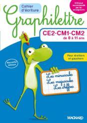 Graphilettre ; CE2-CM1-CM2 de 8 à 11 ans ; cahier d'écriture ; les minuscules, les majuscules, les chiffres ; pour droitiers et gauchers - Couverture - Format classique