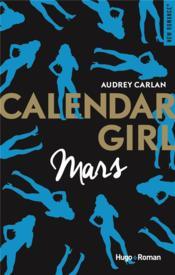 Calendar Girl ; Mars - Couverture - Format classique