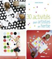 30 activités pour artistes en herbe - Couverture - Format classique