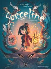 Sorceline T.1 ; un jour, je serai fantasticologue ! - Couverture - Format classique