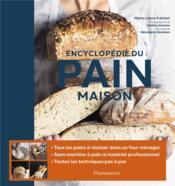 Encyclopédie du pain maison - Couverture - Format classique