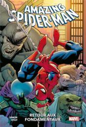 The amazing Spider-Man T.1 ; retour aux fondamentaux - Couverture - Format classique