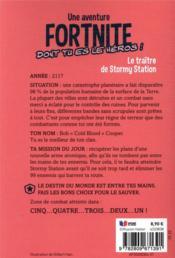 Une aventure Fortnite dont tu es le héros ! t.4 ; le traitre de Stormy Station - 4ème de couverture - Format classique