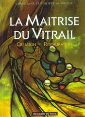 Maitrise Du Vitrail - Intérieur - Format classique