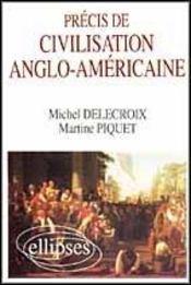 Precis De Civilisation Anglo-Americaine - Intérieur - Format classique