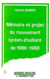 Memoire Et Projet Du Mouvement Lyceen..1986-1988 - Intérieur - Format classique