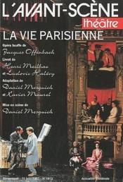 Revue L'Avant-Scene Theatre N.1012 ; La Vie Parisienne - Couverture - Format classique
