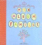 Mon album de famille - Intérieur - Format classique
