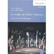 Le théâtre de Valère Novarina ; la scéne de délivrance - Couverture - Format classique