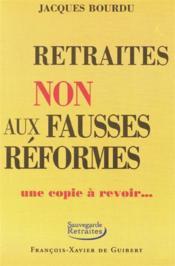 Retraites ; non aux fausses réformes - Couverture - Format classique