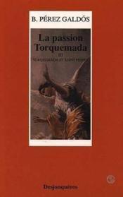 Passion Torquemada (La) Tome 3 -Torquemada Et St Pierre - Couverture - Format classique