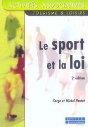 Le sport et la loi - 2e ed. (2e édition) - Intérieur - Format classique