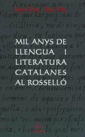 Mil anys de llengua i literatura catalanes al rossello - Couverture - Format classique