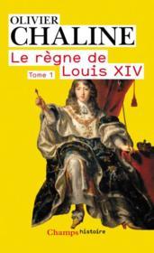 Le règne de Louis XIV t.1 - Couverture - Format classique