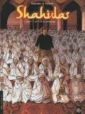 Shahidas t.1 ; le fruit du mensonge - Couverture - Format classique