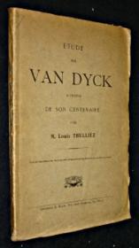 Etude sur Van Dyck, à propos de son centenaire - Couverture - Format classique