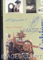 ALAIN LE YAOUANC. CAHIERS D'ART. MONOGRAFIE. RIVISTA INTERNAZIONALE D'ARTE E CULTURA. BILINGUE ITALIEN-Français. (Poids de 162 grammes) - Couverture - Format classique