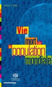 Vie et mort de la population mondiale - Couverture - Format classique