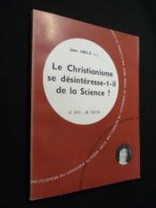 Le Christianisme se désintéresse-t-il de la Science - Couverture - Format classique