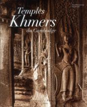 Temples khmers du Cambodge - Couverture - Format classique