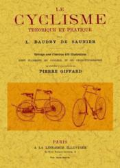 Le cyclisme ; théorie et pratique - Couverture - Format classique