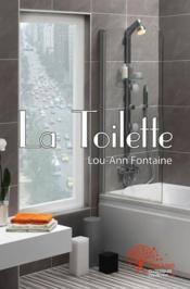 La toilette - Couverture - Format classique