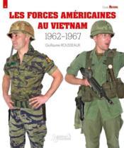 Forces americaines au Vietnam (1962-1967) - Couverture - Format classique